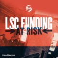 More Join Fight To Preserve LSC Funding