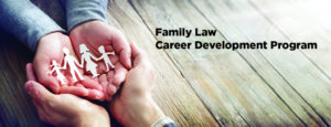 Family Law Career Development Program